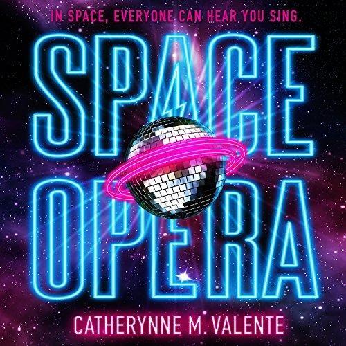 Space Opera (Unabridged)